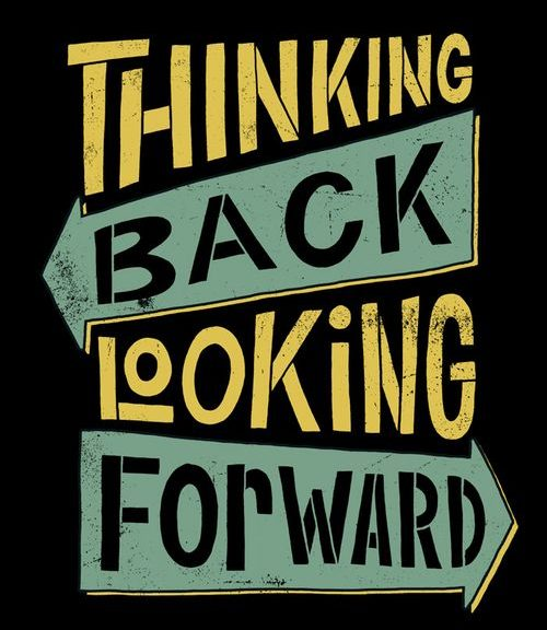 Thinking-Back-Looking-Forward sign